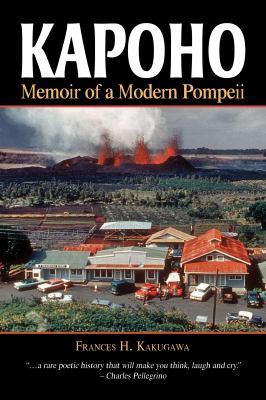 Kapoho: Memoir of a Modern Pompeii 9781935690160