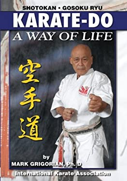 Karate-Do: A Way of Life: A Basic Manual of Karate