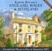 Karen Brown's England, Wales & Scotland: Exceptional Places to Stay & Itineraries 9781933810027