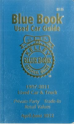 Kelley Blue Book Used Car Guide April - June 2012