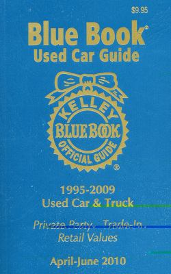 Kelley Blue Book Used Car Guide, Consumer Edition, Volume 18: 1995-2009 Models, No. 2 9781936078004