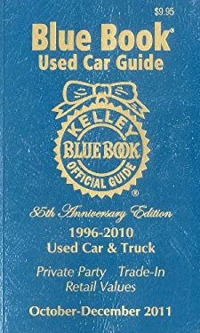 Kelley Blue Book Used Car Guide, 1996-2010 Models 9781936078097