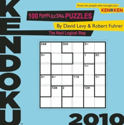 Kendoku: 100 Perplexing Puzzles to Build Your Brain 9781934734513