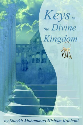Keys to the Divine Kingdom 9781930409286