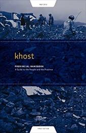 Khost Provincial Handbook: A Guide to the People and the Province