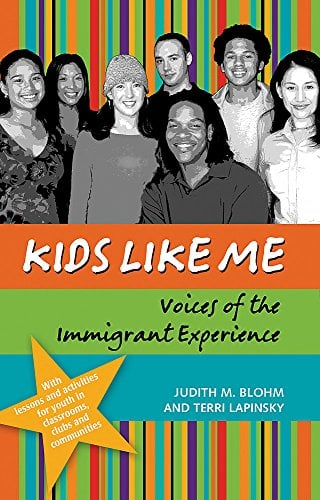 Kids Like Me: Voices of the Immigrant Experience 9781931930215