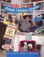 Kids Love Jewish Holiday Crafts 9781930143067