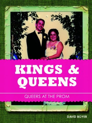 Kings and Queens: Queers at the Prom 9781932360240