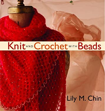 Knit and Crochet with Beads 9781931499446