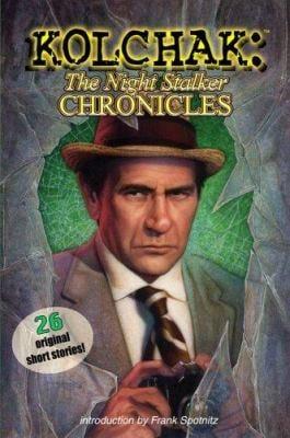 Kolchak: The Night Stalker Chronicles 9781933076041