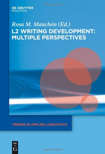 L2 Writing Development: Multiple Perspectives 9781934078297