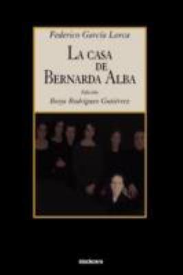 La Casa de Bernarda Alba 9781934768082