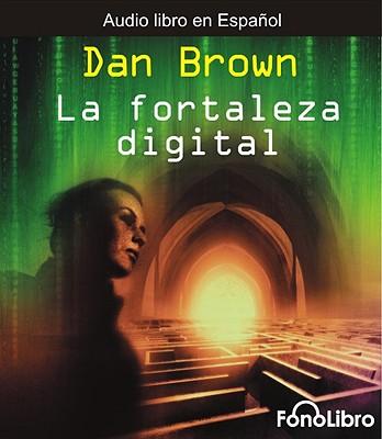 La Fortaleza Digital = Digital Fortress 9781933499260
