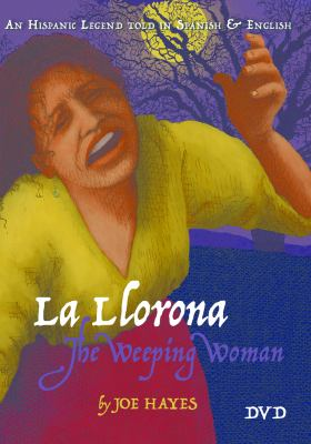 La Llorona/The Weeping Woman 9781933693637