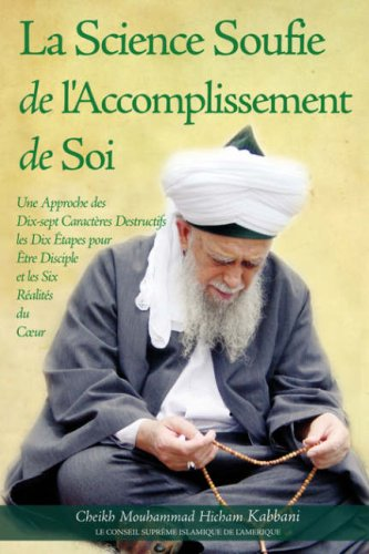 La Science Soufie de L'Accomplissement de Soi 9781930409392