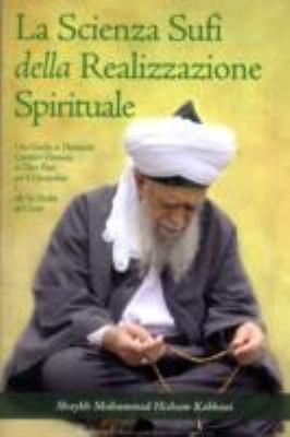 La Scienza Sufi Della Realizzazione Spirituale 9781930409644