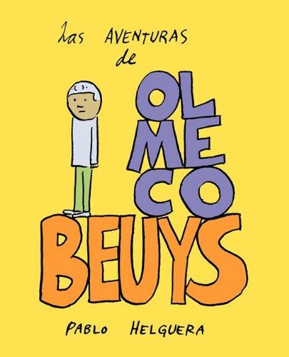 Las Aventuras de Olmeco Beuys 9781934978313