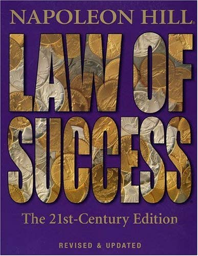 Law of Success: The 21st-Century Edition: Revised and Updated 9781932429244