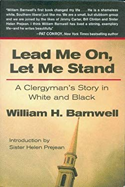 Lead Me On, Let Me Stand: A Clergyman's Story in White and Black 9781938183003
