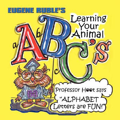 Learning Your Animal ABC's with Professor Hoot 9781933090764