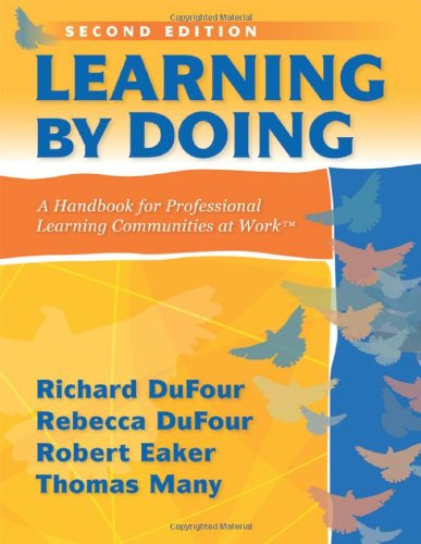 Learning by Doing: A Handbook for Professional Learning Communities at Work 9781935542094