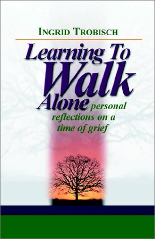 Learning to Walk Alone 9781931475129