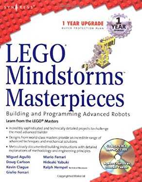 Lego Mindstorm Masterpieces: Building and Programming Advanced Robots 9781931836753