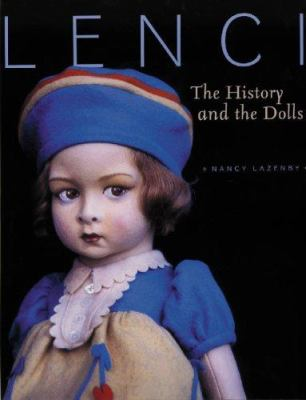 Lenci: The History and the Dolls 9781932485455