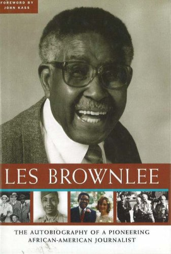 Les Brownlee: The Autobiography of a Pioneering African-American Journalist 9781933338101