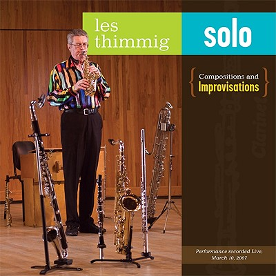 Les Thimmig Solo: Compositions and Improvisations 9781931569194