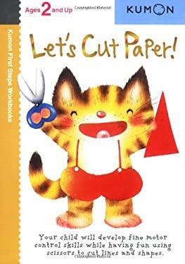 Let's Cut Paper! 9781933241142