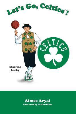 Let's Go, Celtics! 9781932888683