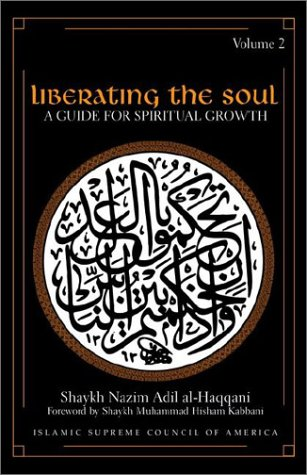 Liberating the Soul: A Guide for Spiritual Growth, Volume Two 9781930409156