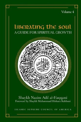 Liberating the Soul: A Guide for Spiritual Growth, Volume Four 9781930409170