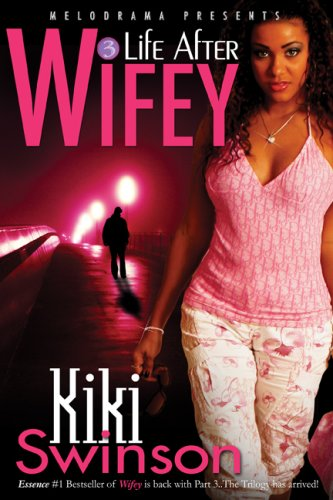 Life After Wifey 9781934157046