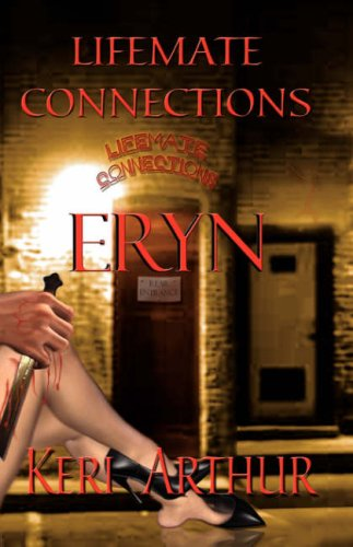 Lifemate Connections: Eryn 9781933417233