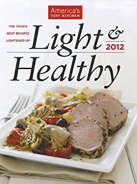 Light & Healthy: The Year's Best Recipes Lightened Up 9781933615912