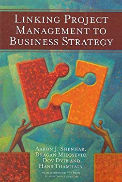 Linking Project Management to Business Strategy 9781933890333