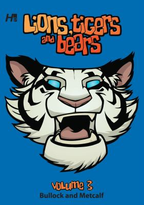 Lions, Tigers and Bears Volume 3 9781932563788
