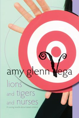 Lions and Tigers and Nurses: A Nursing Novella about Lateral Violence