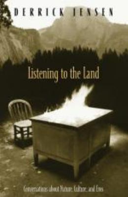 Listening to the Land: Conversations about Nature, Culture and Eros 9781931498562