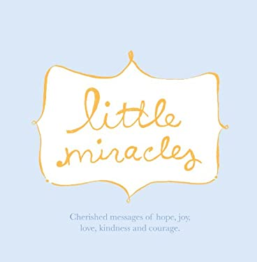 Little Miracles 9781932319491