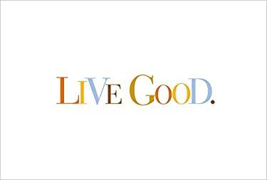 Live Good 9781932319095