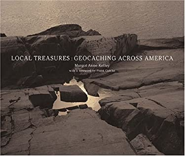 Local Treasures: Geocaching Across America 9781930066366