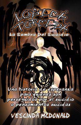 Logica Torcida: La Sombra del Suicidio = Twisted Logic 9781935791300