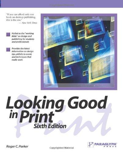 Looking Good in Print 9781933097060