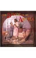 Los Discos de Mi Abuela 9781933032184