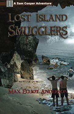 Lost Island Smugglers 9781935600022