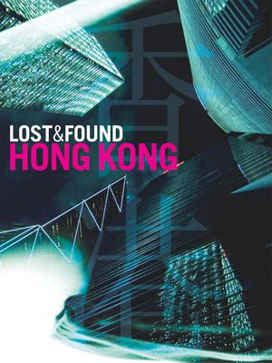 Lost & Found Hong Kong 9781934159170