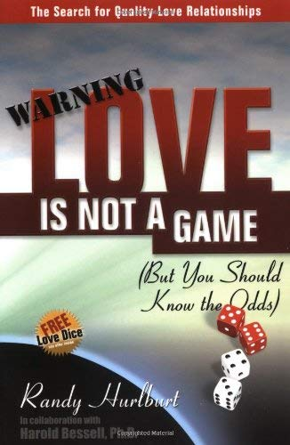 Love Is Not a Game: But You Should Know the Odds 9781932181135